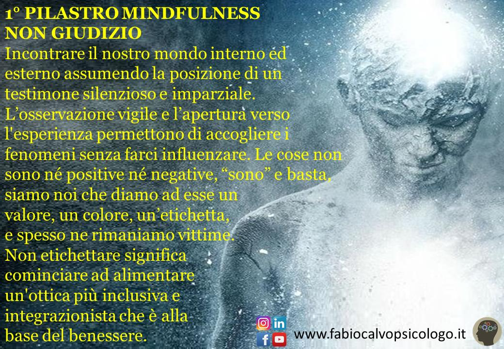 1° Pilastro Mindfulness: NON GIUDIZIO