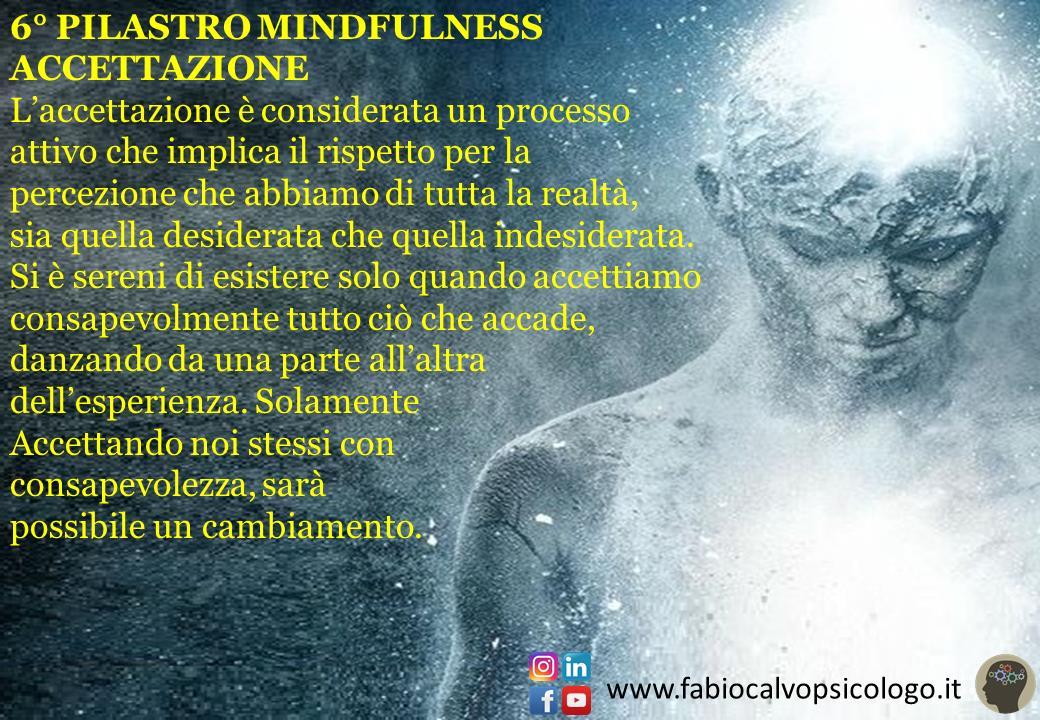 6° Pilastro Mindfulness: ACCETTAZIONE